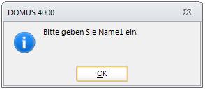 DOMUS_4000_Hinweismeldung_Name1